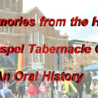 """Memories from the Heart"" Full Gospel Tabernacle Church"