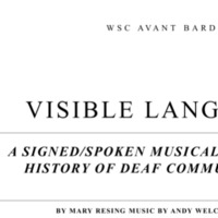 Visible Language: a signed/spoken musical about this history of deaf communication